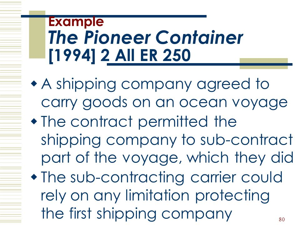 Example The Pioneer Container [1994] 2 All ER 250